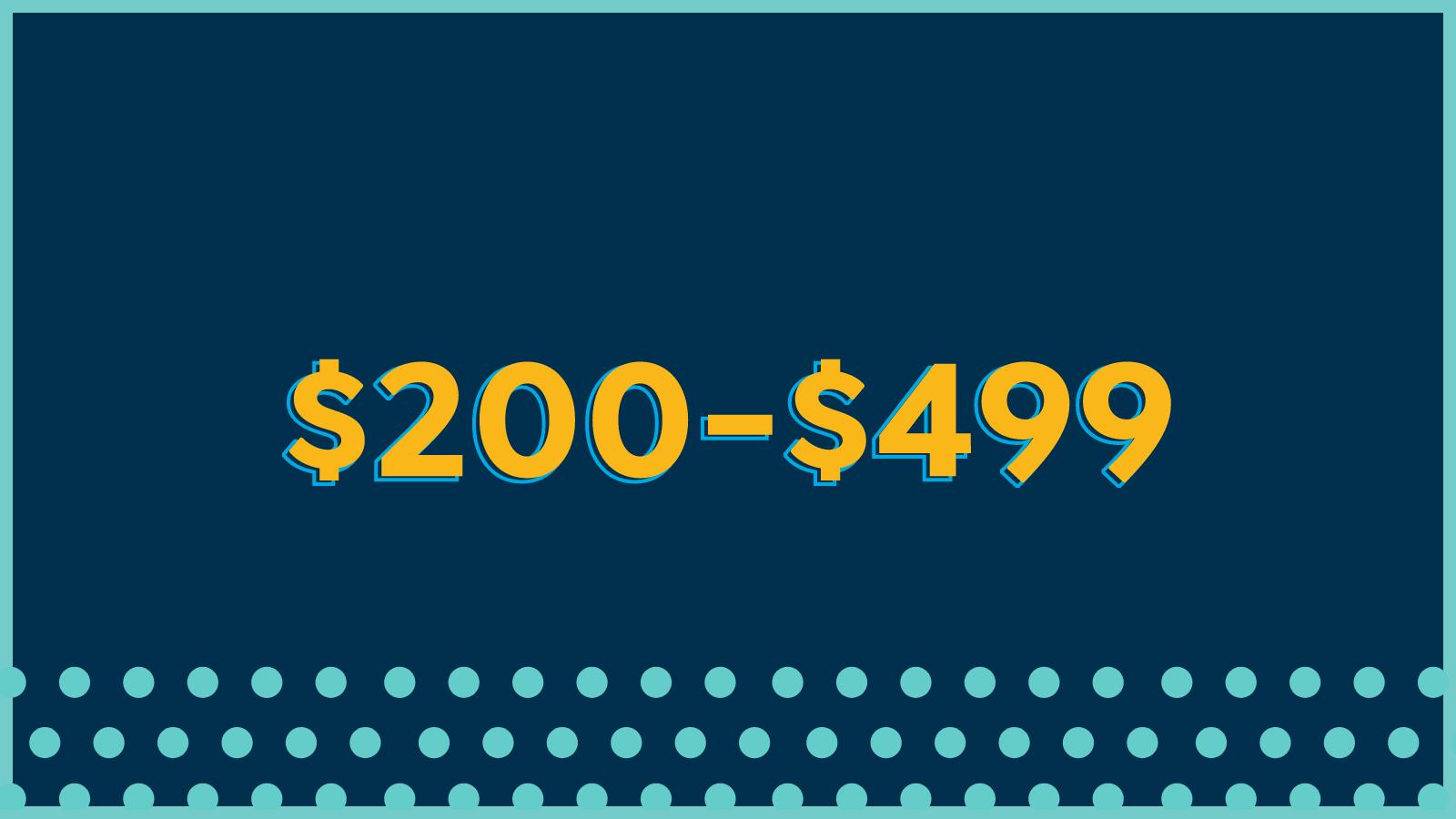 200-499 dollars